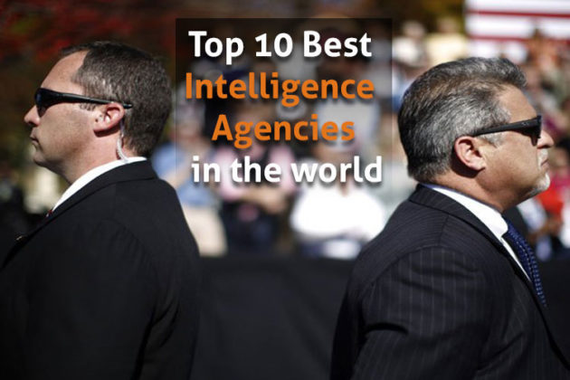 Top 10 Best Defense Intelligence Agencies in the World