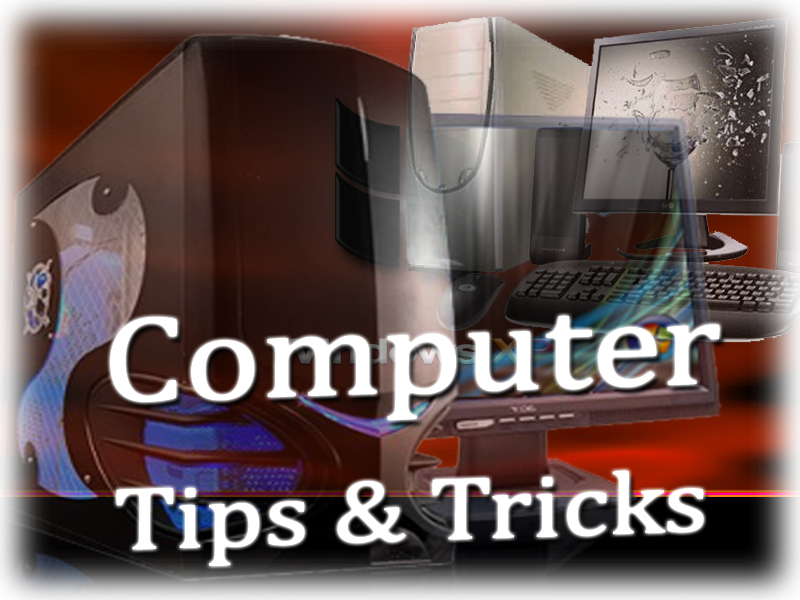 Computer Tips & Tricks